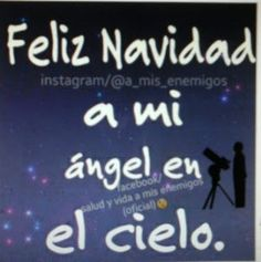 Imagenes con frases - Imágenes con frases - Comunidad - Google+ Mom In Heaven, Angels In Heaven, I Miss My Mom, Mom And Dad, Christmas In Heaven, Real Queens, My True Love, In Loving Memory, Spanish Quotes