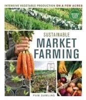 New Sustainable Market Farming Intensive Vegetable Production on A Few Acres By 0865717168 | eBay