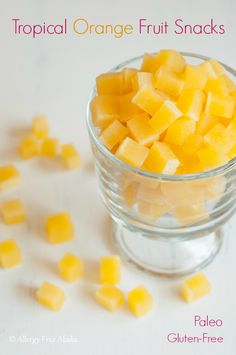 Homemade Tropical Fruit Snacks - Allergy Free Alaska