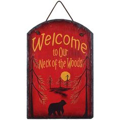 Welcome To Our Neck of The Woods Slate Plaque – Baubles-N-Bling