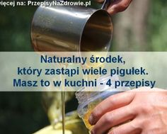 PrzepisyNaZdrowie.pl.pl-naturalny-srodek-zamiast-lekow-masz-w-kuchni Health Fitness, Food And Drink, Weight Loss, Tips, Losing Weight, Fitness, Health And Fitness, Loosing Weight, Counseling
