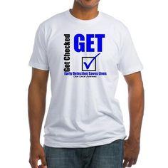 Colon Cancer Get Checked Shirt on CafePress.com