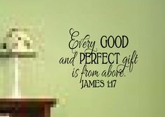 """Bible Scripture Verse Name decal scripture Child James 1 17 Vinyl Decal Every Good and Perfect Gift-17"""" x 22"""". $28.00, via Etsy."""