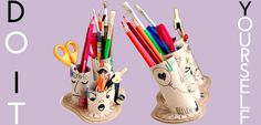 Do It Yourself : Les Pots à Crayons