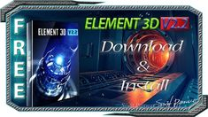 How To Get Element 3D V2.2 ► Download And Install (For After Effects)►S.P