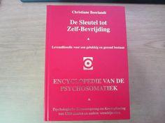 ≥ Christiane Beerlandt, De sleutel tot Zelf-Bevrijding, luxe - Esoterie en Spiritualiteit - Marktplaats.nl