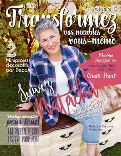 Nouveau magazine transformez vos meubles vous-même no 3 en kiosque présentement au Québec