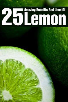 25 Amazing Benefits And Uses Of Lemon