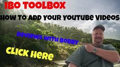 IBO ToolBox Tutorial  - How To Add Your Youtube Videos
