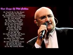 Phil Collins's Greatest Hits Playlist - The Best Of Phil Collins Phil Collins, Big Songs, New Age Music, In The Air Tonight, Cant Stop Loving You, One More Night, Michael Bolton, Lionel Richie, Sing To Me
