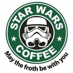 May the Froth Be With You #StarWars #Coffee