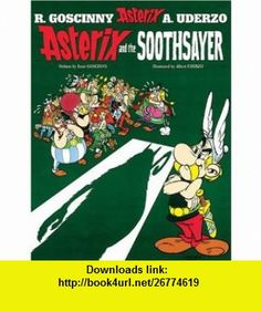 Asterix and the Soothsayer (9780752866420) Rene Goscinny, Albert Uderzo , ISBN-10: 0752866427  , ISBN-13: 978-0752866420 ,  , tutorials , pdf , ebook , torrent , downloads , rapidshare , filesonic , hotfile , megaupload , fileserve