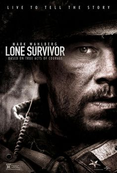 'Lone Survivor'.  Based on the 2007 adult nonfiction book 'Lone Survivor: The Eyewitness Account of Operation Redwing and the Lost Heroes of Seal Team 10' by Navy SEAL Marcus Luttrell.  This story is about the failed June 28, 2005 mission Operation Redwing.  Four members of SEAL Team 10 were tasked with the mission to capture or kill notorious Taliban leader Ahmad Shahd.  Starring  Mark Wahlberg, Ben Foster and Eric Bana.  Expected nationwide release date: 1/10/14.