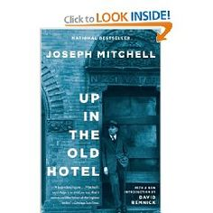 A chronicler of his time, Joseph Mitchell captured the mad eccentrics of New York City from the mid 1920's to the early 1970's. Gypsies, drunks, homeless men on the bowery, and South Street Seaport fish mongers all make a cameo in this lovely anthology of Mitchell's non-fiction work.