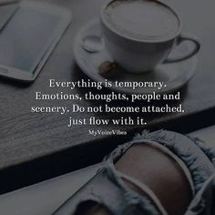 Positive Quotes : QUOTATION – Image : Quotes Of the day – Description Everything is temporary. Emotions thoughts people and scenery. Sharing is Power – Don't forget to share this quote ! Motivational Quotes For Depression, Inspirational Quotes, Amazing Quotes, Best Quotes, Positive Vibes, Positive Quotes, Positive Mindset, Daily Quotes, Life Quotes