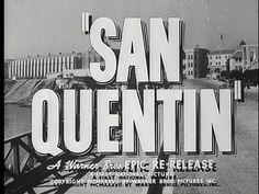 San Quentin (1937)   Lloyd Bacon   Humphrey Bogart Pat O'Brien Ann Sheridan   Movie title stills collection: updates