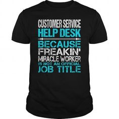 Awesome Tee For Customer Service Help Desk - #printed tee #white sweater. GUARANTEE => https://www.sunfrog.com/LifeStyle/Awesome-Tee-For-Customer-Service-Help-Desk-123413065-Black-Guys.html?68278