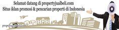 Propertyjualbeli.com situs iklan rumah dijual, apartemen dijual, ruko dijual, tanah dijual di Indonesia.