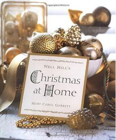Nell Hill's Christmas At Home by Mary Carol Garrity