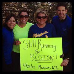 Were still running for ya, Boston!!!