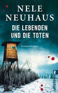 Lesendes Katzenpersonal: [Rezension] Nele Neuhaus - Die Lebenden und die To...