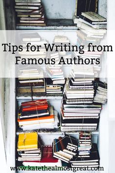 Need some writing inspiration? Ever wish you could get writing advice from famous authors? Here are 11 tips for writing from famous authors that will hopefully help you become a better writing.