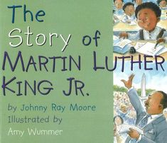 Share a story with your child about Martin Luther King Jr. like The Story of Martin Luther King Jr., by Johnny Ray Moore. Martin Luther King Books, Simply Kinder, Kindergarten Activities, Book Activities, History Activities, Kindergarten Reading, Holiday Activities, Learning Resources, Preschool