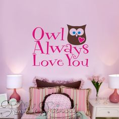 Owl Always Love You Vinyl Wall Graphic Decal includes an owl with a big heart!  Choose your own colors to match your decor. Great surprise for a little girls room on Valentine's Day!