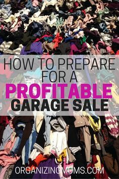 How to Prepare For a Profitable Garage Sale