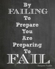 """Benjamin Franklin Quotes"" ""Fail to Prepare"" ""Quotes"""