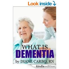 Understanding Dementia : The First Step to Care
