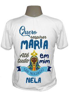 Camisetas Catolicas da Linguagem do Céu, Camisetas de Frases Religiosas, Nossa Senhora, Camisetas Religiosas, Yeshua, Santa Missa e muito mais!