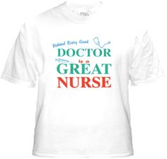 Behind every good doctor there is a great nurse
