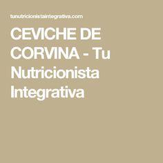 CEVICHE DE CORVINA - Tu Nutricionista Integrativa