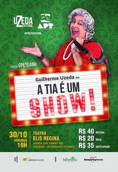 #Teatro: Teatro: A TIA É UM SHOW