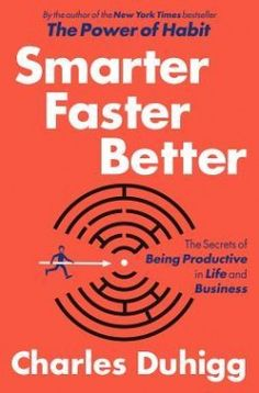 Download Smarter Faster Better: The Secrets of Being Productive in Life and Business eBook Free -