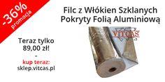 Nasz nowy produkt - Filc z Włókien Szklanych Pokryty Folią Aluminiową - dostępny jest w promocji. 36% taniej! Specyfikacja i zamówienia: http://sklep.vitcas.pl/pl/p/Filc-z-Wlokien-Szklanych-Pokryty-Folia-Aluminiowa/321.