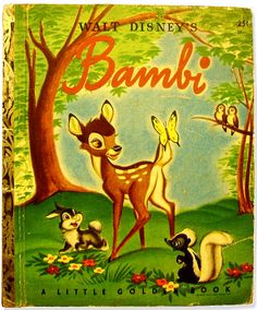 Bambi | Disney Little Golden Book . I remember this book. Love Little Golden Books