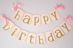 Pink and Gold Birthday Party Decorarations - Glitter Gold Happy Birthday Banner by courtneyorillion on Etsy https://www.etsy.com/listing/200771787/pink-and-gold-birthday-party