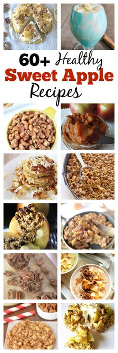 61 Healthy Sweet Apple Recipes.