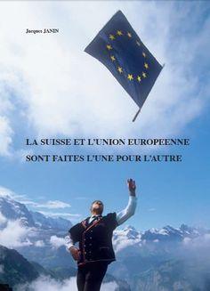 Télécharger Livre La Suisse et l'Union Européenne sont faites l'une pour l'autre Ebook Kindle Epub PDF Gratuit