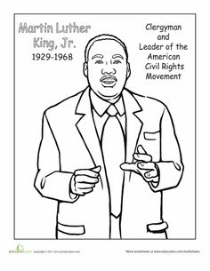 Worksheets: Martin Luther King, Jr. Coloring Page http://www.theeducationmonitor.com