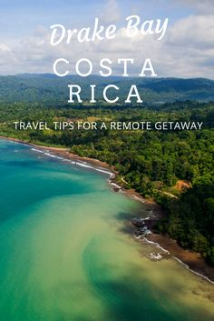 Looking for a remote getaway in Costa Rica? Check out Drake Bay, a beautiful corner of the Osa Peninsula. Click through to read our guide to Drake Bay: https://mytanfeet.com/costa-rica-beach-information/drake-bay/