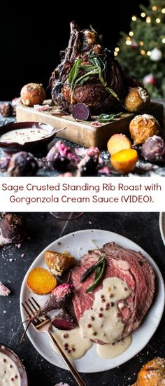 Sage Crusted Standing Rib Roast with Gorgonzola Cream Sauce (VIDEO) | halfbakedharvest.com @hbharvest