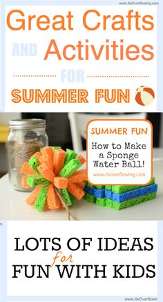 Great Crafts and Activities for Summer Fun. Click the Pic for LOTS of Ideas... @ItsOverflowing.com