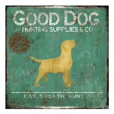 Good Dog Wall Art