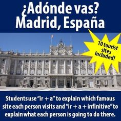"""$ Adonde vas? - Practice """"ir + a"""" & simple future with 10 famous tourist sites in Madrid! Great grammar AND cultural practice :)"""