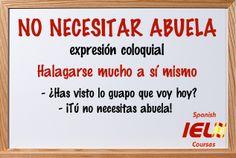 Expresiones coloquiales españolas: no necesitar abuela