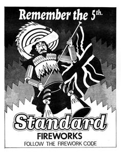 Old Standard Fireworks Advert Bonfire Night Guy Fawkes, Guy Fawkes Night, Penny For The Guy, Standard Fireworks, Vintage Fireworks, Wedding With Kids, The 5th Of November, Good Old, Interesting Stuff