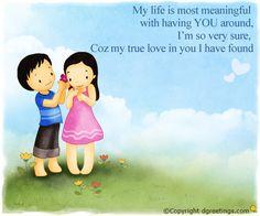 Dgreetings.........    I luv u.........u r my true love.......<3